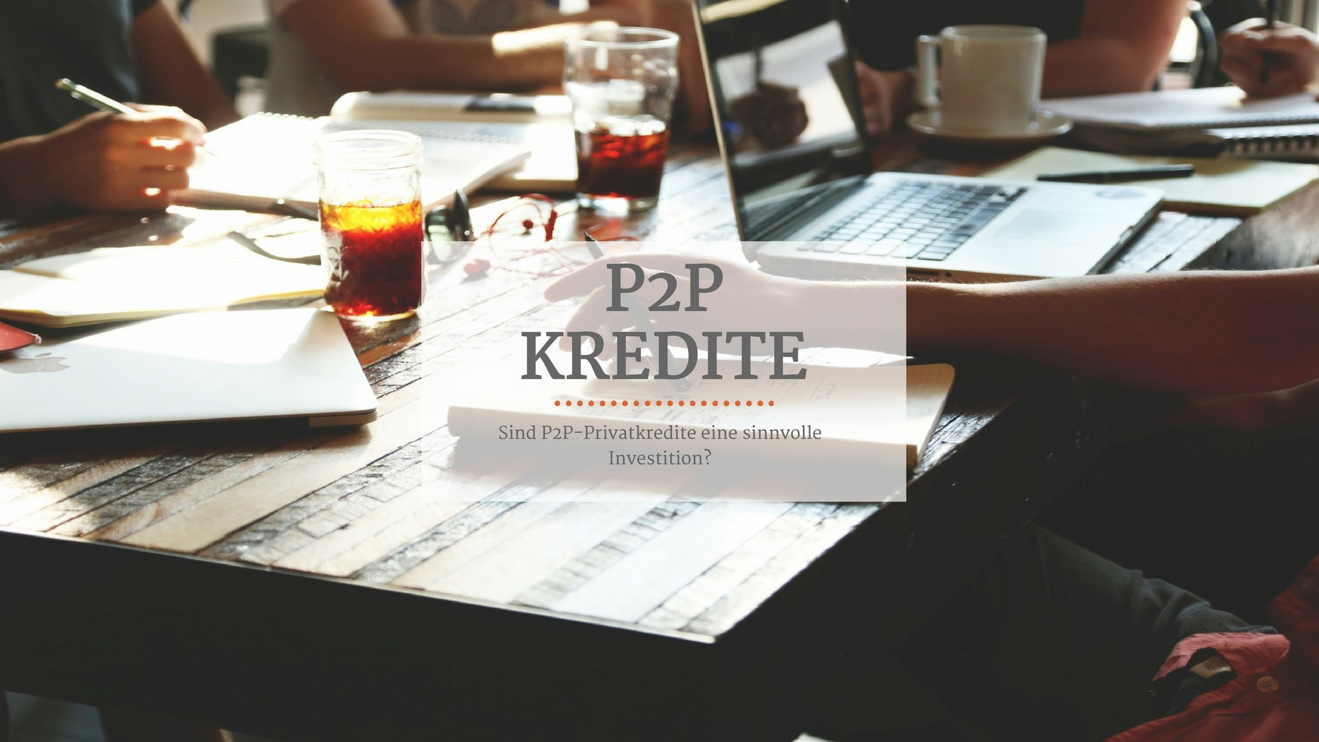 P2P Kredite